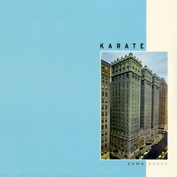 Karate - Some Boots (2021)