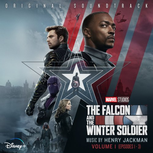 Henry Jackman - The Falcon and the Winter Soldier: Vol. 1-2 (2021)