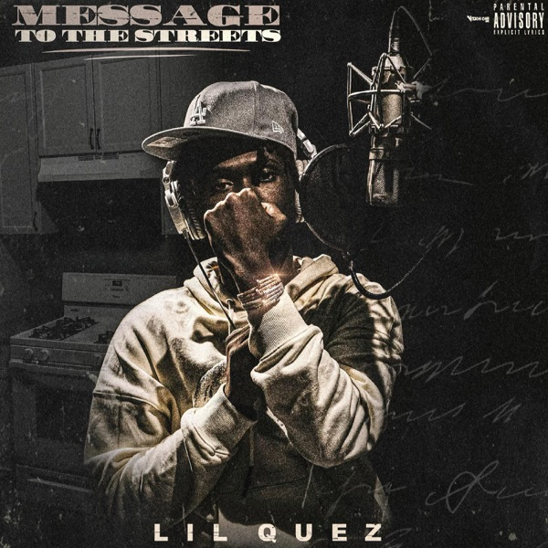 Lil Quez - Message To The Streets (2021)
