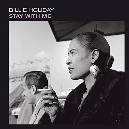 Billie Holiday - Stay with Me (2021)