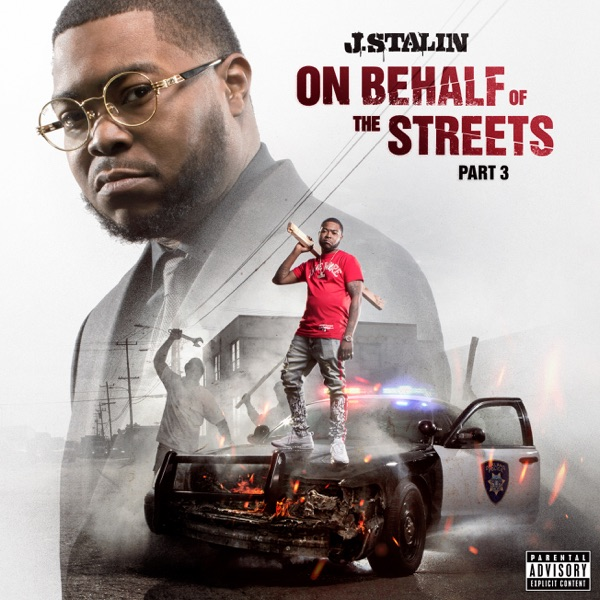 J. Stalin - On Behalf Of The Streets 3 (2021)