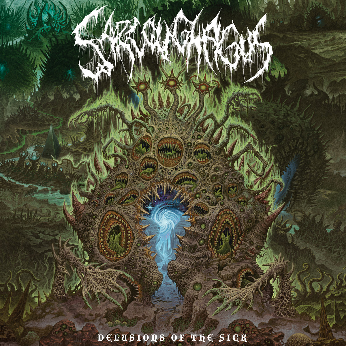 Sarcoughagus - Delusions of the Sick (2021)