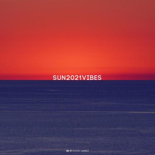 Various Performers - SUN2021VIBES, Pt. 1 (2021)