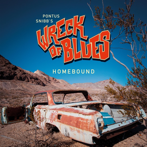 Pontus Snibb's Wreck Of Blues - Homebound (2021)