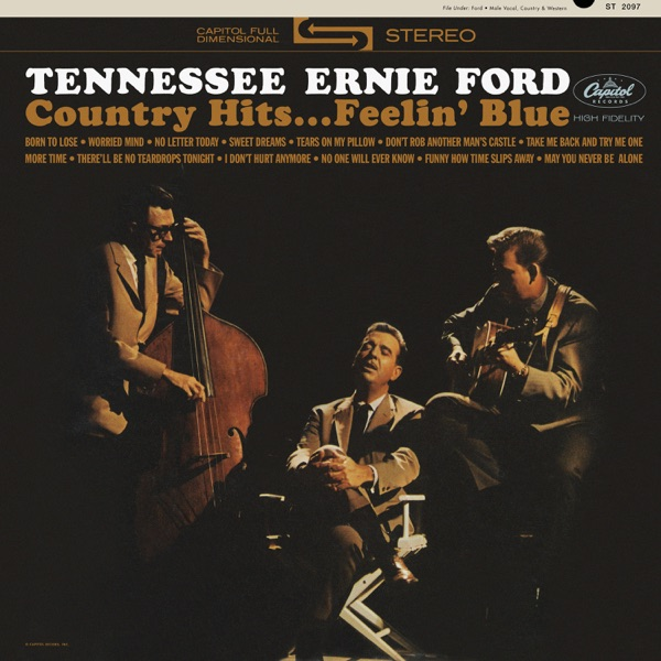 Tennessee Ernie Ford - Country Hits Feelin' Blue (2021)