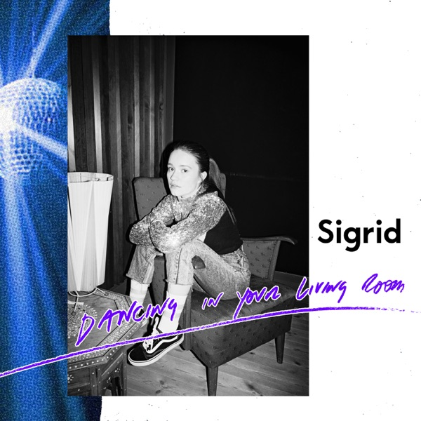 Sigrid - Dancing In Your Living Room (2021)