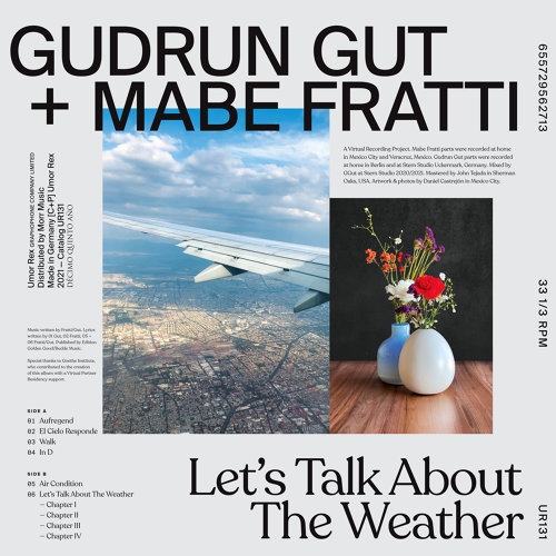 Gudrun Gut x Mabe Fratti - Let's Talk About The Weather (2021)