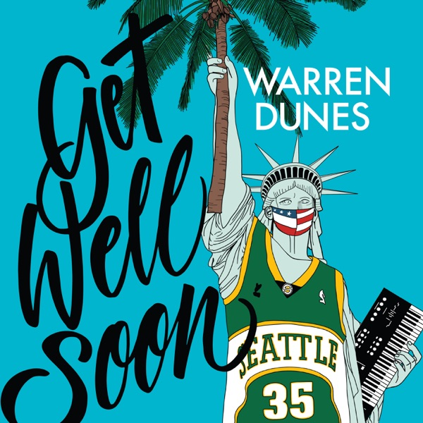Warren Dunes - Get Well Soon (2021)