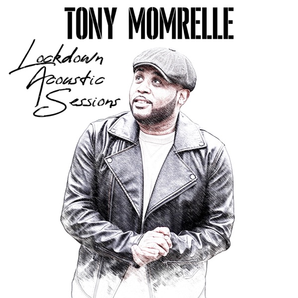 Tony Momrelle - Lockdown Acoustic Sessions (2021)