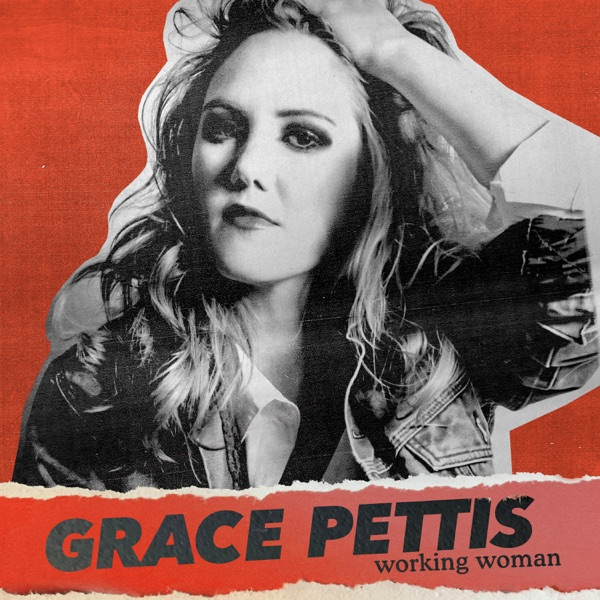 Grace Pettis - Working Woman (2021)