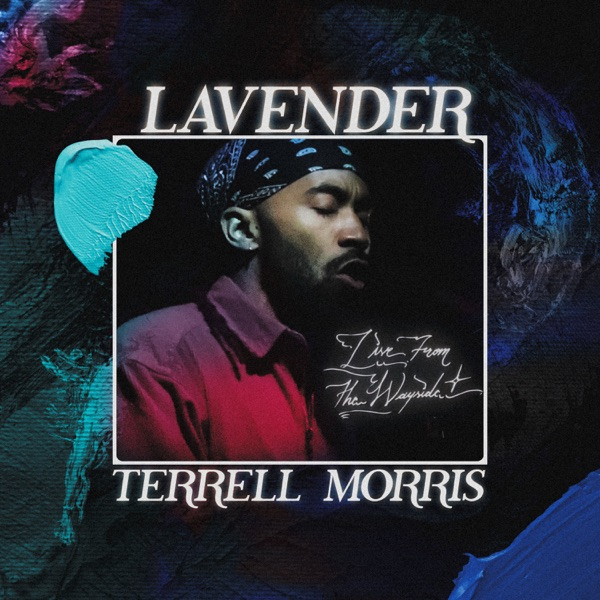 Terrell Morris - Lavender: Live from The Wayside (2021)