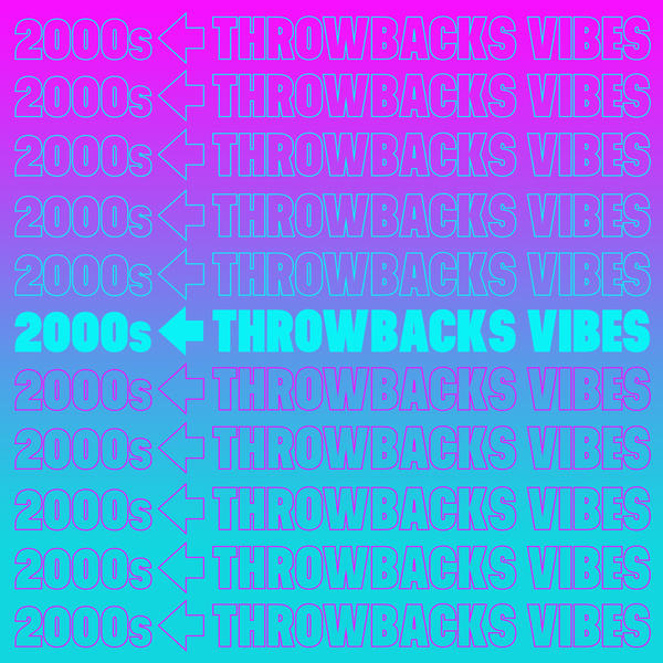 Various Performers - 2000s Throwbacks Vibes (2021)
