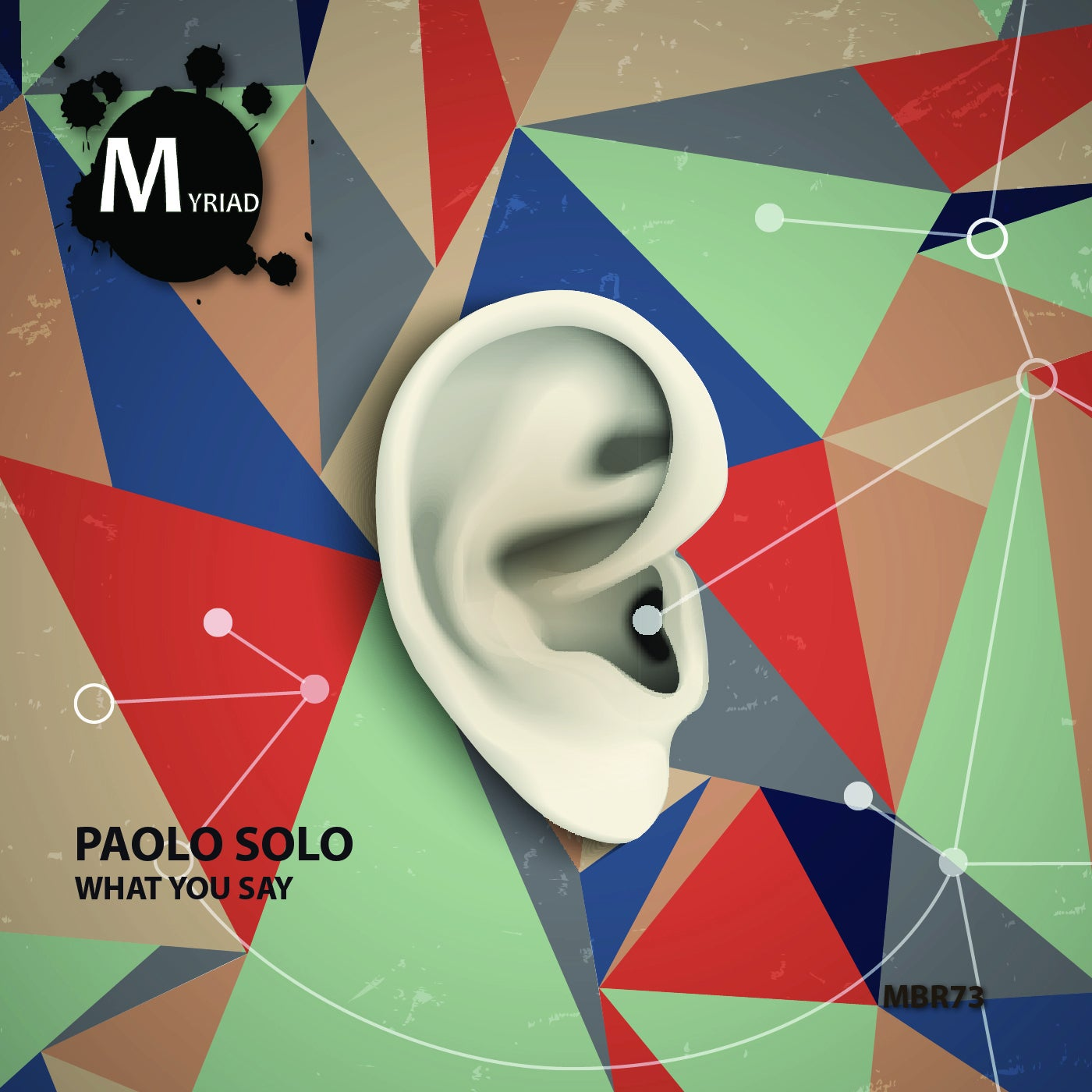 Paolo Solo - What You Say (2021)