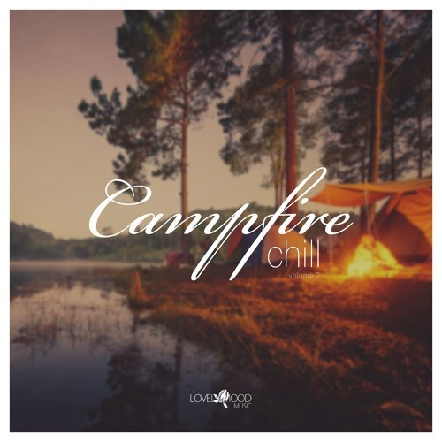 Various Performers - Campfire Chill, Vol. 2 (2021)