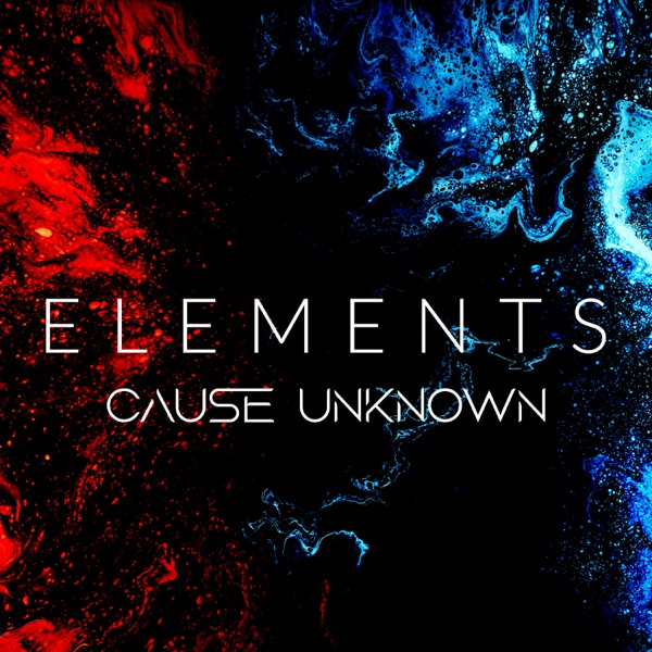 Cause Unknown - Elements (2021)