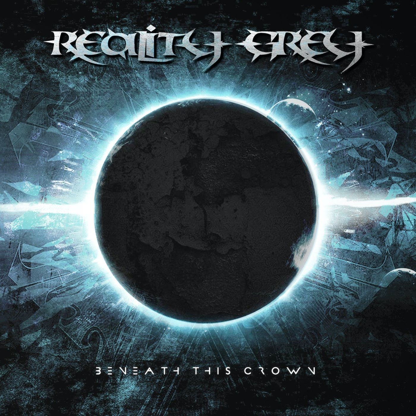 Reality Grey - Beneath This Crown (2021)