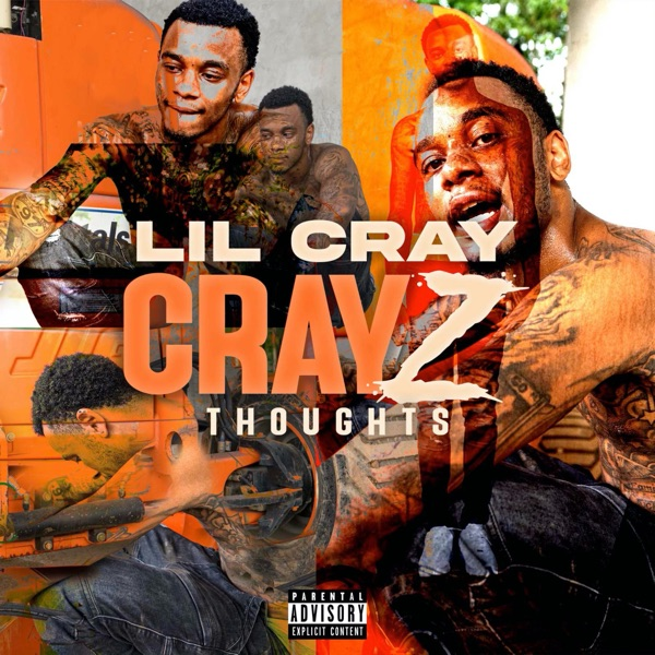Lil Cray - CrayZ Thoughts (2021)