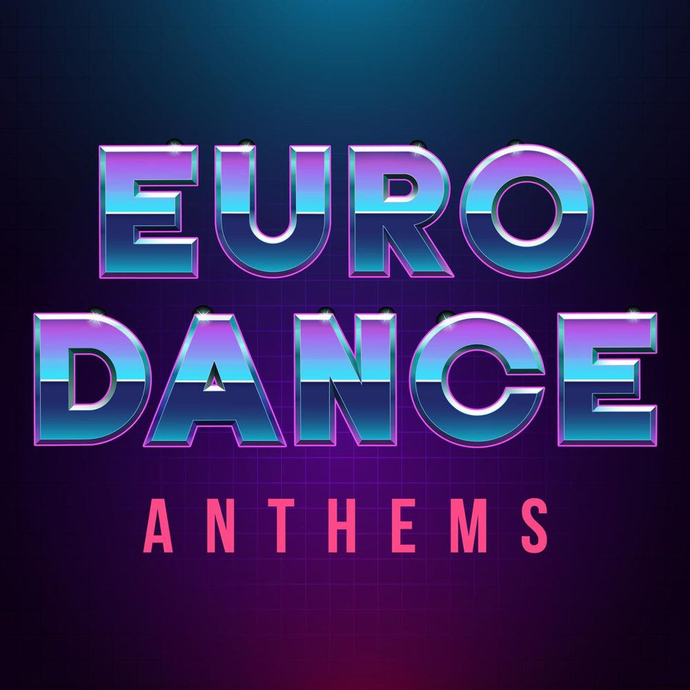 Various Performers - Euro Dance Anthems (2021)