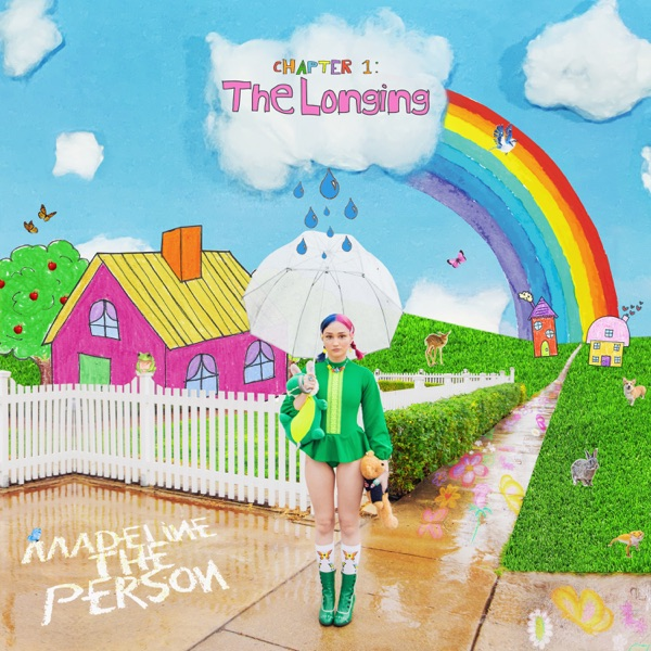 Madeline The Person - CHAPTER 1: The Longing (2021)