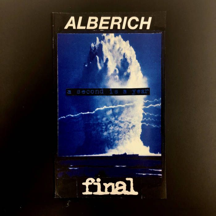 Alberich/final - A Second Is A Year (2021)