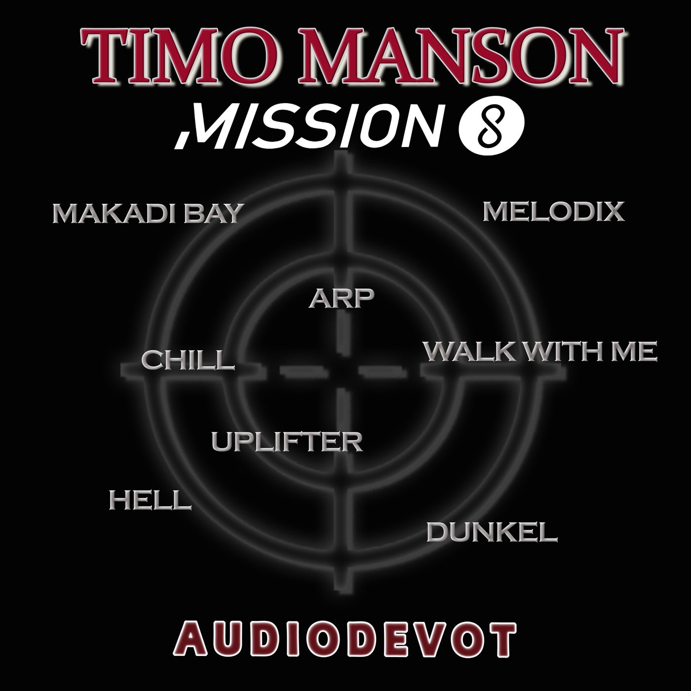 Timo Manson - Mission Eight (2021)
