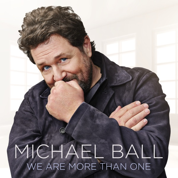 Michael Ball - We Are More Than One (2021)