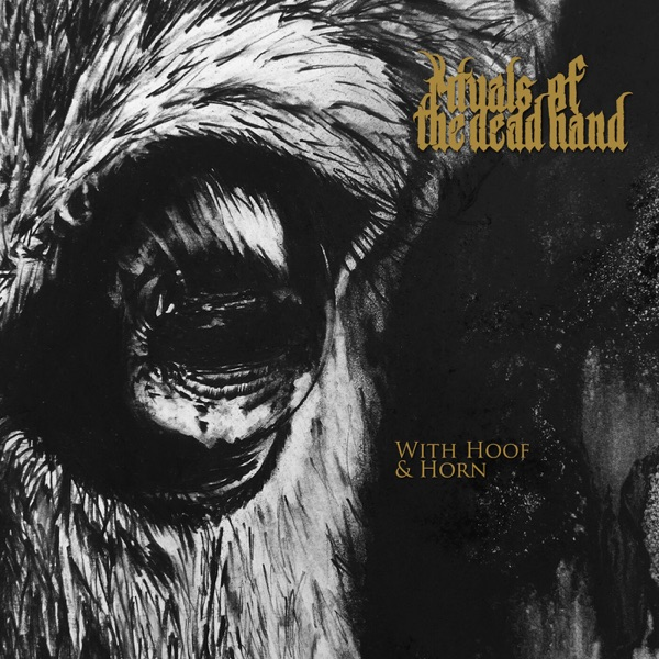 Rituals of the Dead Hand - With Hoof and Horn (2021)