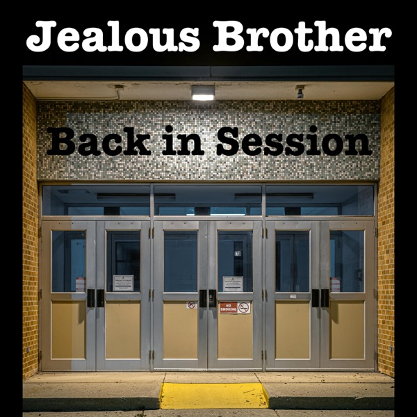 Jealous Brother - Back in Session (2021)
