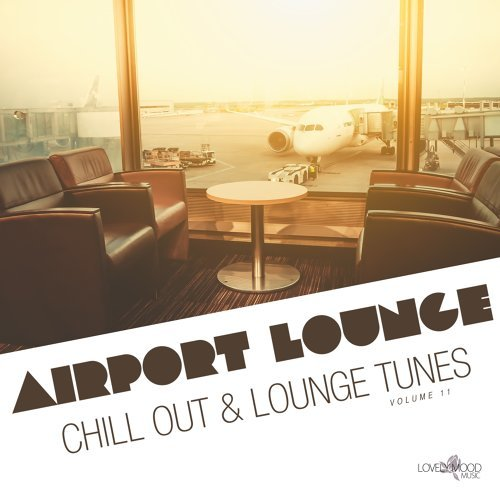 Various Performers - Airport Lounge, Vol. 11 (2021)