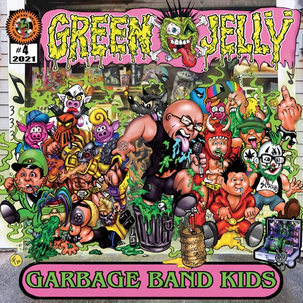 Green Jelly - Garbage Band Kids (2021)