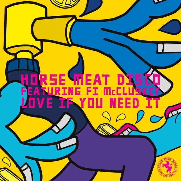 Horse Meat Disco feat Fi McCluskey - Love If You Need It (2021)