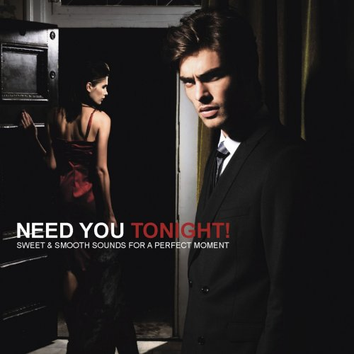 Various Performers - Need You Tonight (2021)