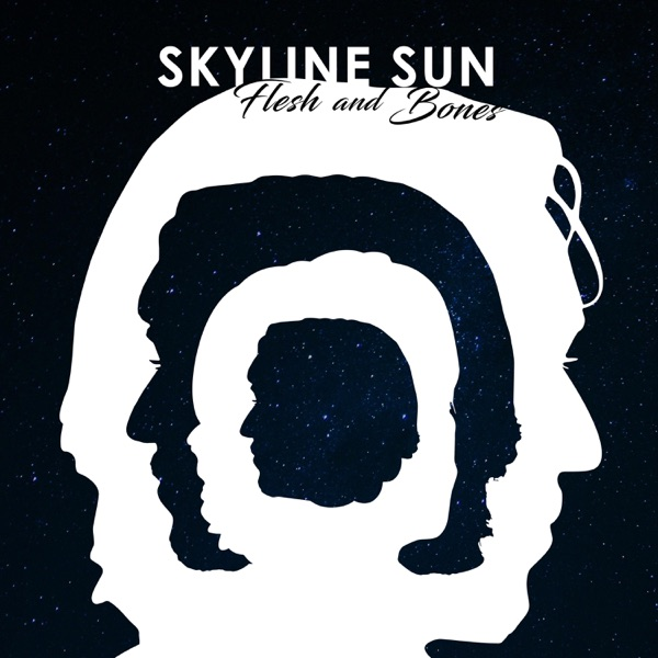 Skyline Sun - Flesh and Bones (2021)