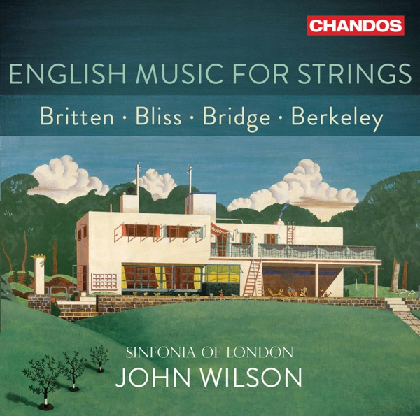 Sinfonia Of London And John Wilson - English Music For Strings (2021)
