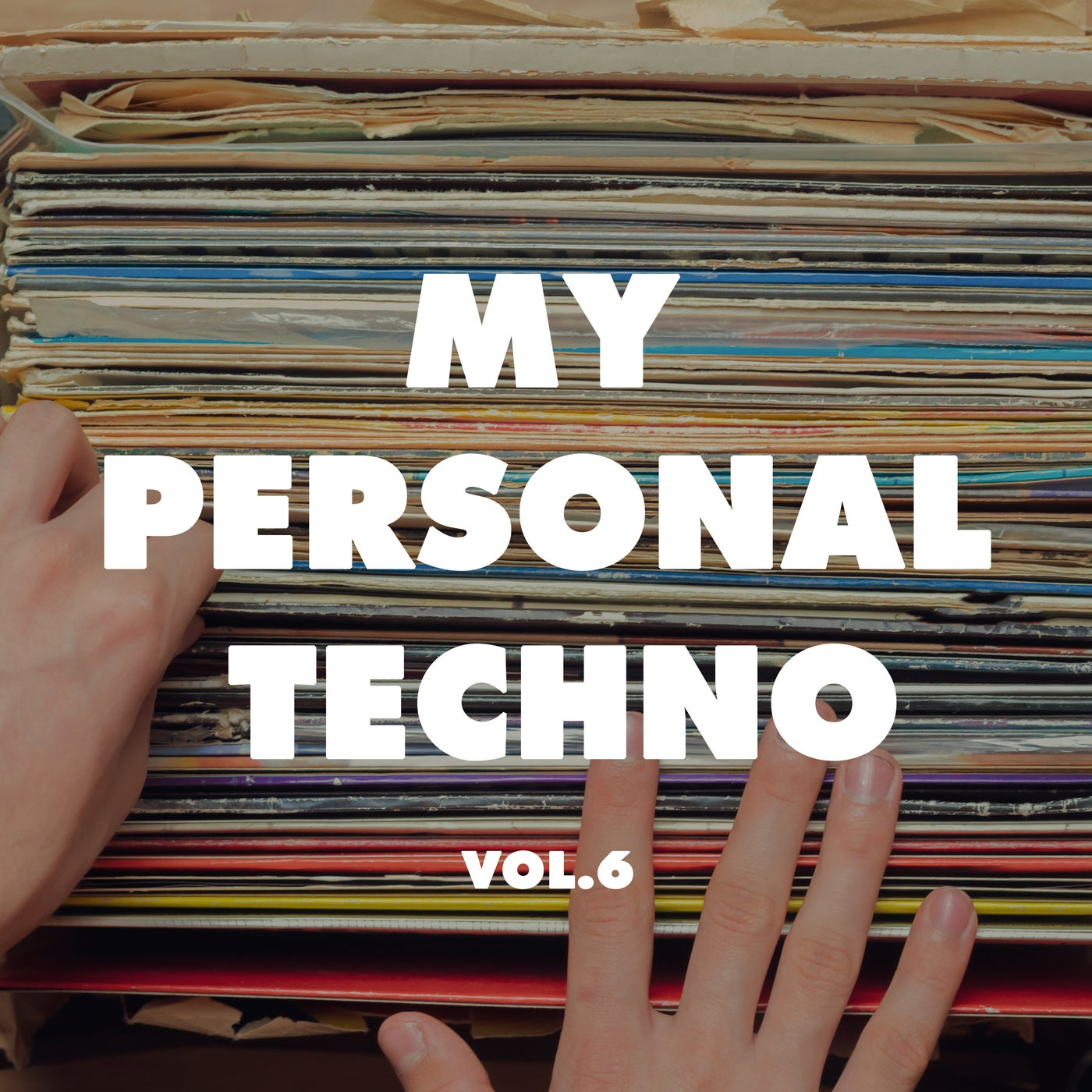 Various Performers - My Personal Techno, Vol. 6 (2021)
