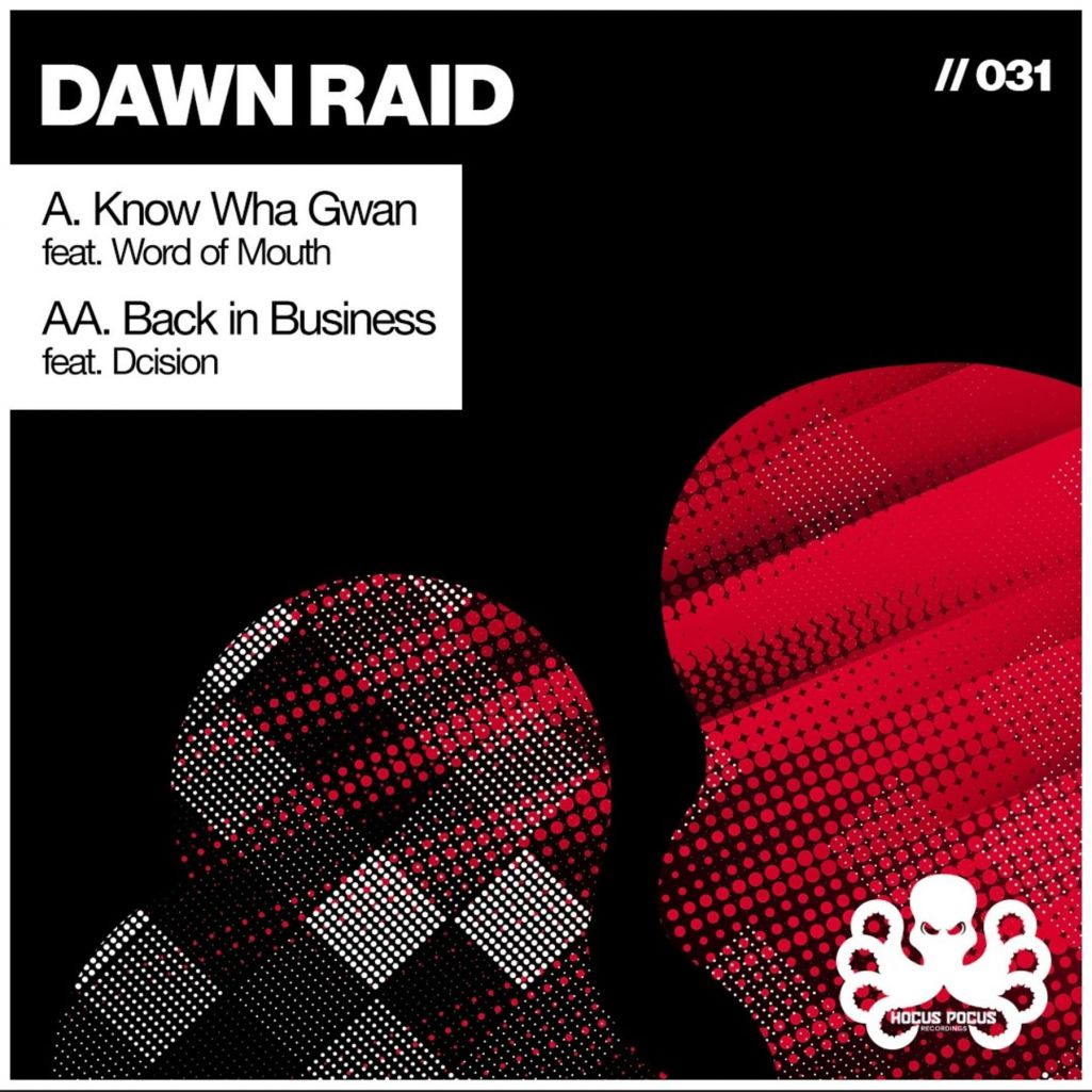 Word Of Mouth & Dawn Raid & Dcision - Know Wha Gwan / Back in Business (2021)
