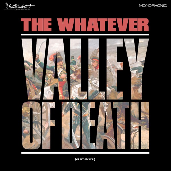 The Whatever - Valley of Death (2021)