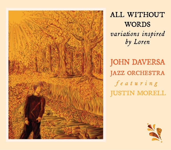 John Daversa - All Without Words: Variations Inspired by Loren (2021)