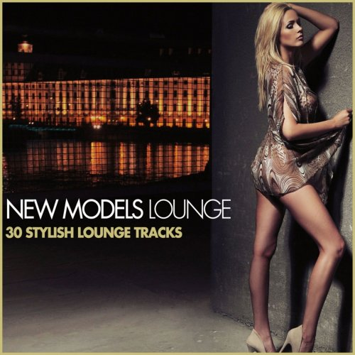 Various Performers - New Models Lounge (2021)