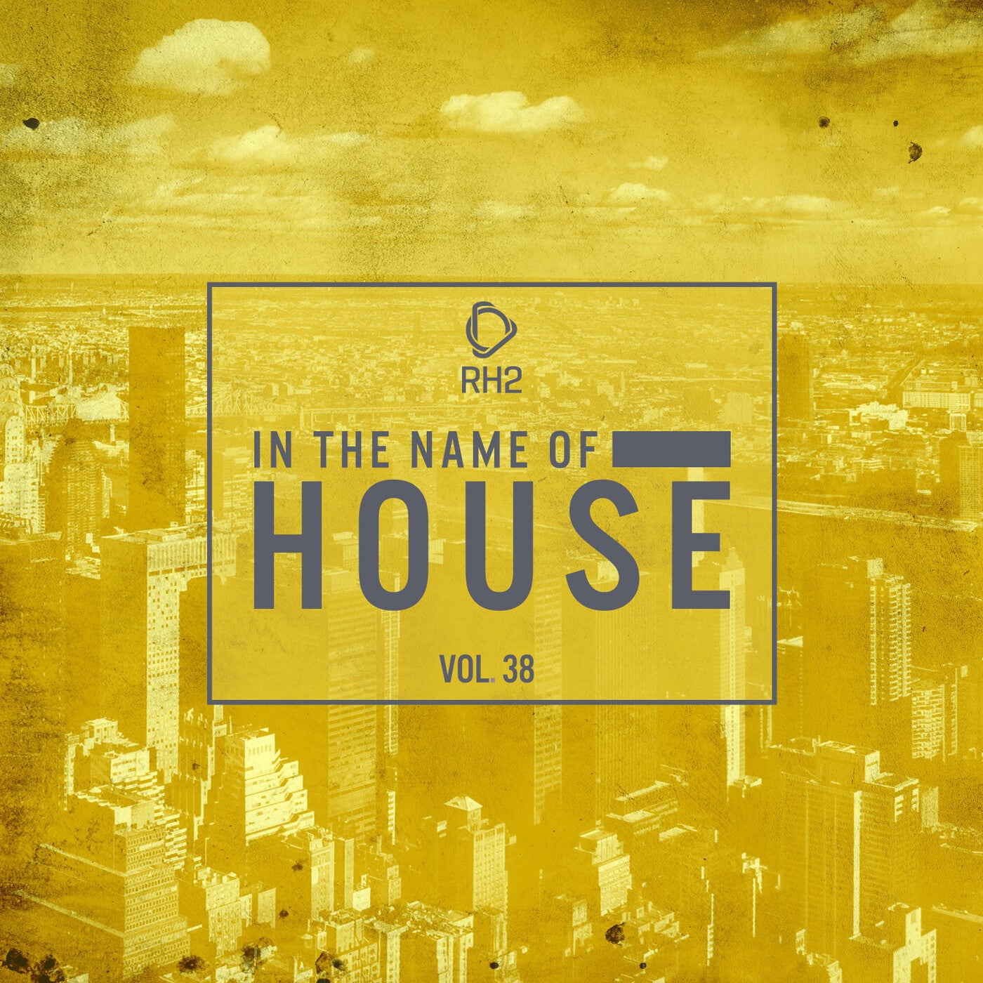 Various Performers - In the Name of House Vol.38 (2021)