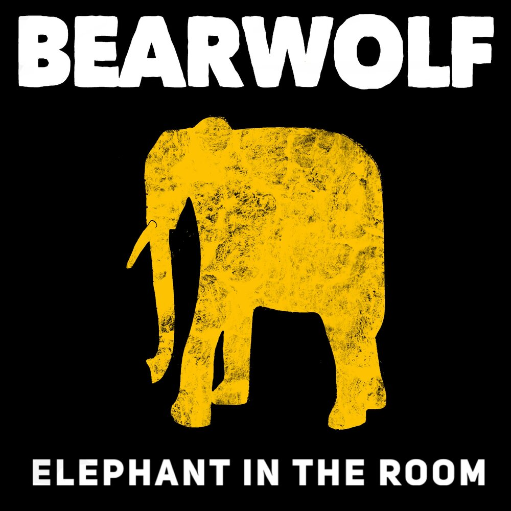 Bearwolf - Elephant In The Room (2021)