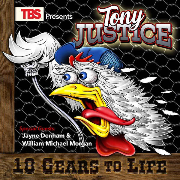 Tony Justice - 18 Gears To Life (2021)