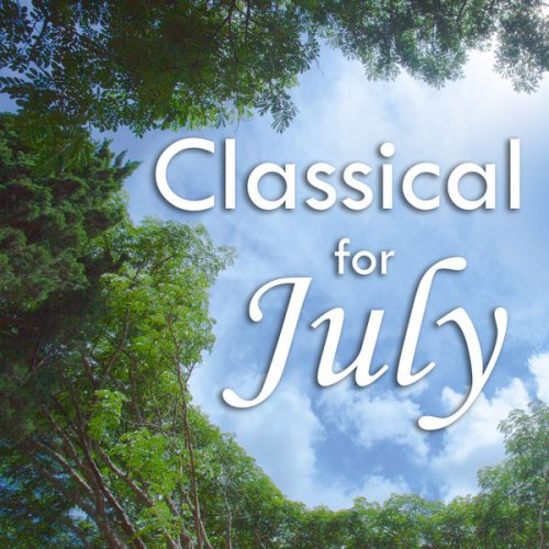 Various Performers - Classical for July: Mozart (2021)