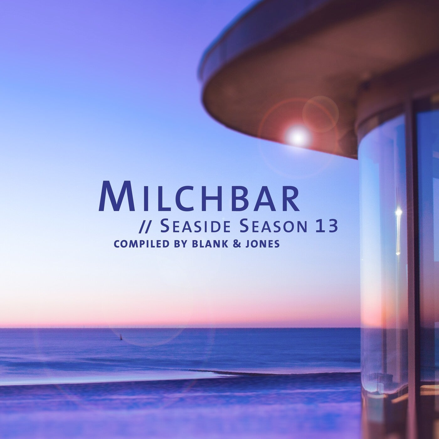 Blank & Jones - Milchbar: Seaside Season 13 (2021)