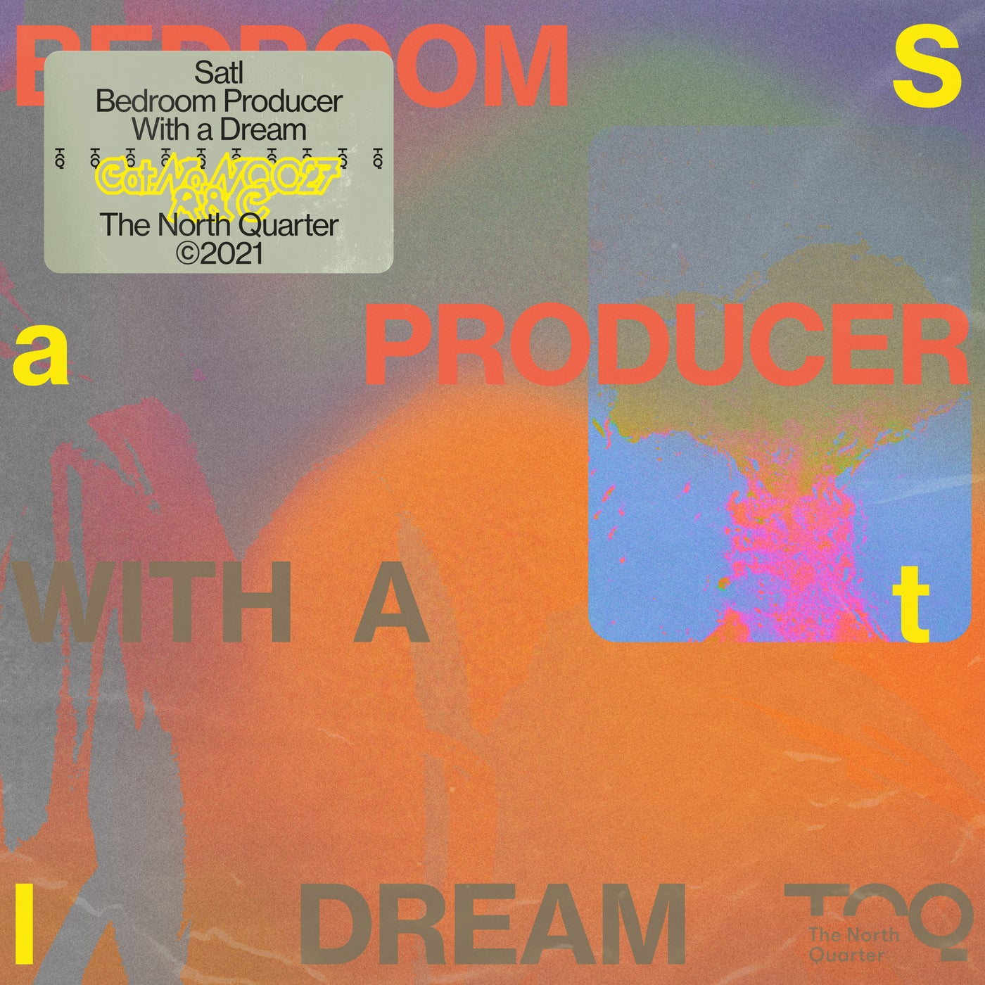 Satl - Bedroom Producer with a Dream (2021)