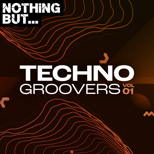 Various Performers - Nothing But... Techno Groovers, Vol. 01 (2021)