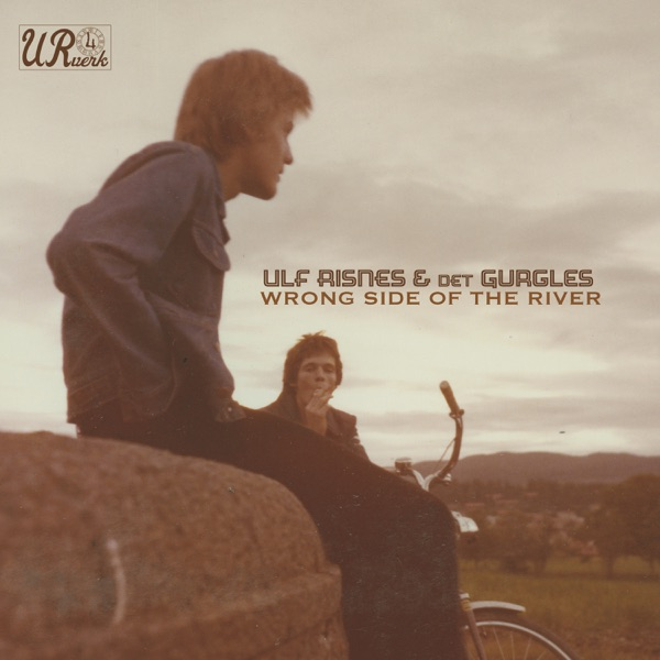 Ulf Risnes - Wrong Side of the River (2021)