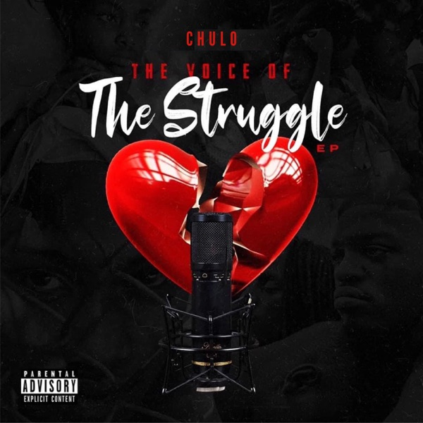 Chulo - The Voice Of The Struggle (2021)