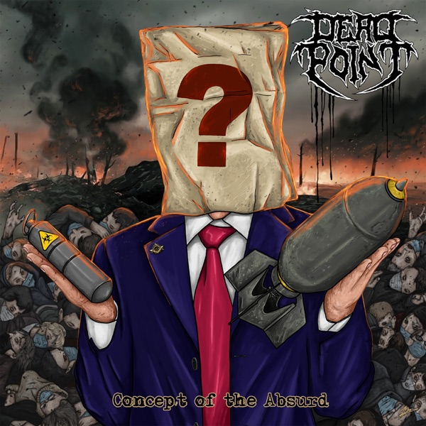 Dead Point - Concept Of The Absurd (2021)