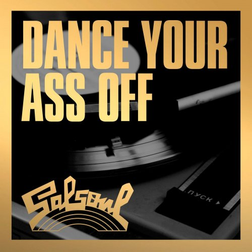 Various Performers - Dance Your Ass Off To Salsoul (2021)